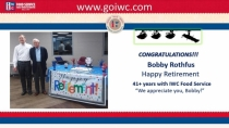 Bobby Rothfus Retirement 41+ Years with IWC Food Service