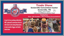 Coming Up June 2nd - 60th Anniversary Trade Show Celebration at Sevierville Convention Center